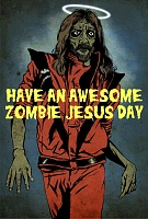 Click image for larger version.  Name:zombie jeebus.jpg Views:3 Size:135.6 KB ID:9138