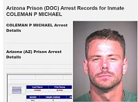 Click image for larger version.  Name:MICHAEL Inmate 206607 Arizona Prisoner.png Views:7 Size:528.0 KB ID:17320